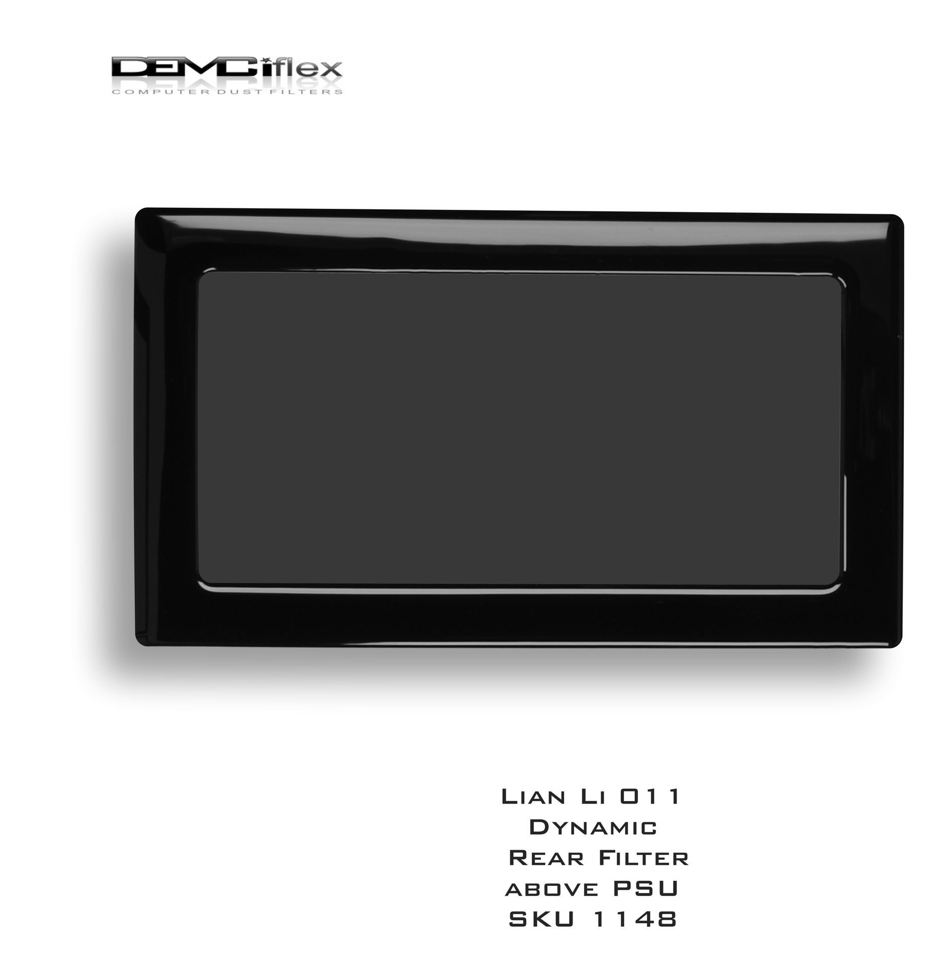 Picture of C1604 - 132mm x 65mm - Lian Li PC011 Dynamic Rear Vent above PSU Filter